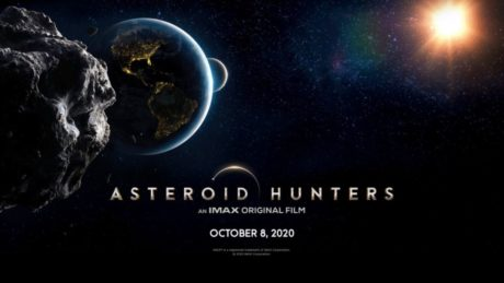 'Asteroid Hunters' comes to IMAX this fall. See the trailer here (exclusive video)